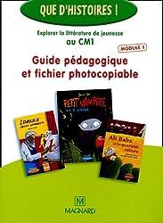 Explorer la littérature de jeunesse au CM1 : Guide pédagogique et fichier photocopiable