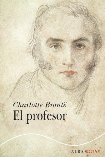 El profesor (Clásica) por Charlotte Brontë
