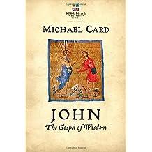 John: The Gospel of Wisdom (Biblical Imagination)