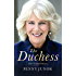 The Duchess: The Untold Story - the explosive biography, as seen in the Daily Mail