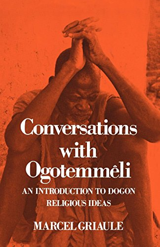 Conversations with Ogotemmeli: Introduction to Dogon Religious Ideas (Galaxy Books) por Marcel Griaule