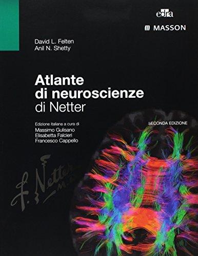 Atlante di neuroscienze di Netter-Neuroscienze. Esplorando il cervello [2 volumi]