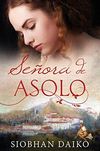 Señora de Asolo por Siobhan Daiko