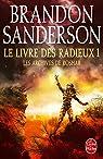 Le Livre des Radieux, Volume 1 (Les Archives de Roshar, Tome 2) par Sanderson