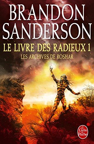 Le Livre des Radieux , Volume 1 (Les Archives de Roshar, Tome 2) par Brandon Sanderson