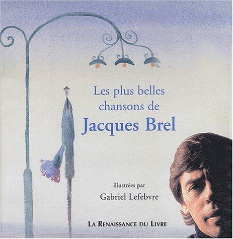 Les plus belles chansons de Jacques Brel