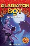 The Living Dead (Gladiator Boy)