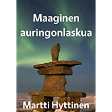 Maaginen auringonlaskua (Finnish Edition)