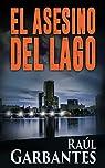 El Asesino del Lago: Una novela de asesinos..