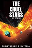 The Cruel Stars: Volume 11 (Ark Royal)