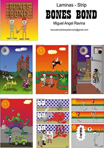 Bones Bond: Laminas - Strip por Miguel Angel Ravina