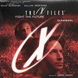 The X-Files Movie Scrapbook