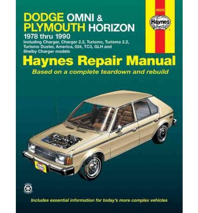 Dodge Omni and Plymouth Horizon All Models 1978-90, Including Charger and Turismo, Automotive Repair Manual (Haynes Owners Workshop Manuals (Paperback)) (Paperback) - (Plymouth Turismo)