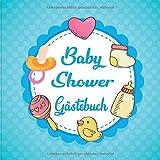 Baby Shower Gästebuch: Aktivitätsbuch für Gäste der Babyparty. 50+ Einträge mit Ratschlägen für die Eltern und Nachrichten ans Baby. Schnuller Fläschen für Jungs