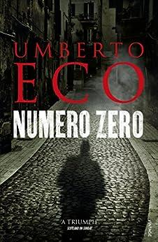 Numero Zero di [Eco, Umberto]