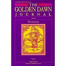 The Golden Dawn Journal: Divination Bk.1
