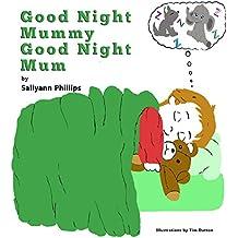 Good Night Mummy Good Night Mum