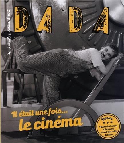 Dada, N° 217 : Il était une fois... le cinéma par Collectif