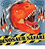 [(Dinosaur Safari)] [ Other primary creator Maggie Bateson, Illustrated by Louise Forshaw ] [October, 2014]