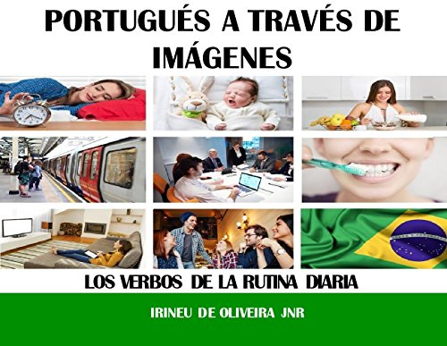 Portugués a través de imágenes: Los verbos de la rutina diaria (Portuguese Edition)