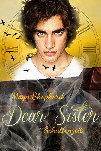 Schattenzeit (Dear Sister 6)