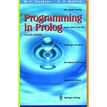 Programming in Prolog by W. F. Clocksin (1994-09-30)