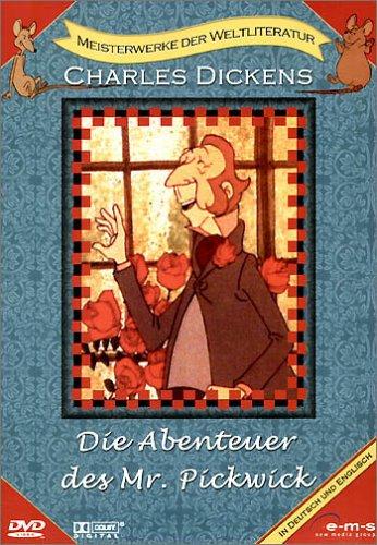 Charles Dickens - Die Abenteuer des Mr. Pickwick