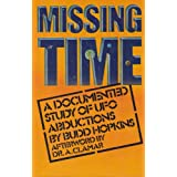 Missing Time a Documented Study of Ufo Abductions