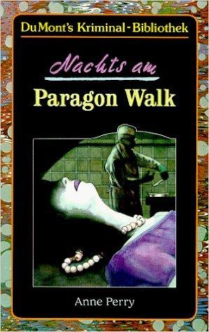Nachts am Paragon Walk von Anne Perry ,,Andreas Schneider (Übersetzer) ( März 2002 ) - Walk Anne Perry Paragon
