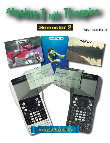Algebra 1 with TI-nspire: Semester 2