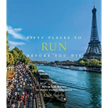 Fifty Places To Run Before You Die (Abrams Image)