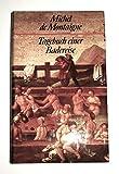 Tagebuch einer Badereise. Hrsg. von Georg A. Narciss. Aus dem Franz?sischen von Otto Flake. Durchgesehen und bearbeitet von Irma B?hler (=Bibliothek klassischer Reiseberichte).