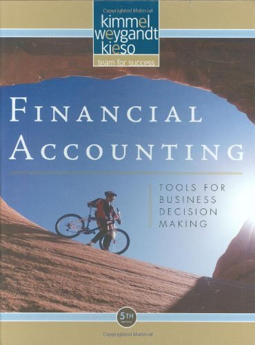 Financial Accounting: Tools for Business Decision Making by Paul D. Kimmel (2008-10-24)