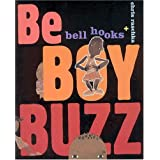 Be Boy Buzz by Bell Hooks (2005-03-01)
