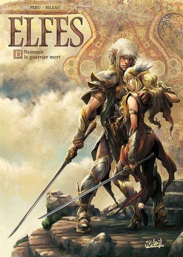 Elfes, Tome 13 : Heureux le guerrier mort par From Soleil Productions