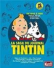La saga du journal Tintin - De 1946 à 1988, héros, rêves, humour et aventures