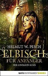 Elbisch für Anfänger: Der Sindarin-Kurs