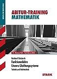 Abitur-Training FOS/BOS - Mathematik Funktionenlehre / LGS
