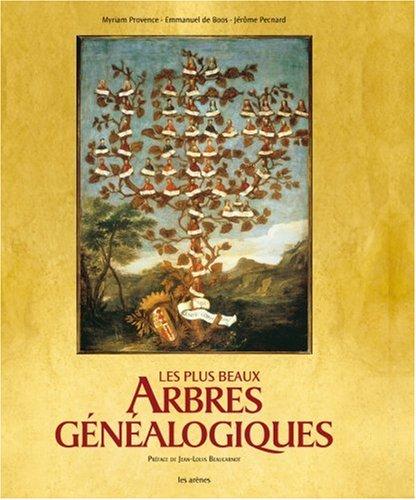 Les plus beaux Arbres généalogiques par Myriam Provence