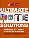 Collins Ultimate Home Solutions: Everything You Need to Know to Run Your Home