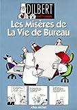 Telecharger Livres Dilbert tome 1 Les miseres de la vie de bureau (PDF,EPUB,MOBI) gratuits en Francaise