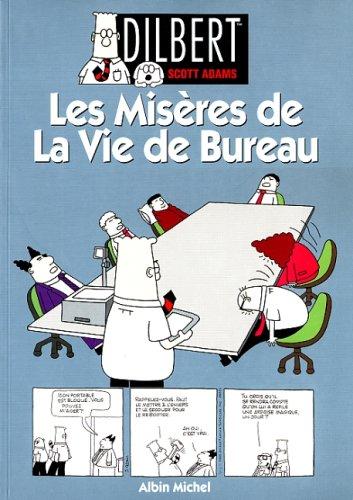 Dilbert, tome 1: Les misères de la vie de bureau par Scott Adams