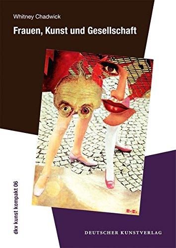 Frauen, Kunst und Gesellschaft (dkv kunst kompakt)