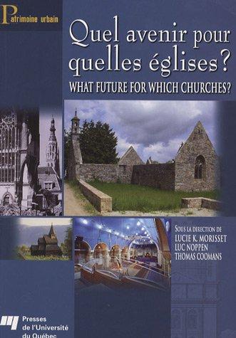 Quel avenir pour quelles églises ? : What future for Which Churches ?