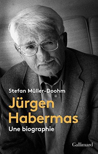 Jürgen Habermas: Une biographie par Stefan Müller-Doohm