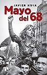 Mayo del 68: Barricadas misteriosas: las críticas de la izquierda ayer y hoy par Noya