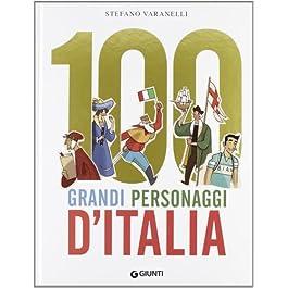 100 grandi personaggi d'Italia