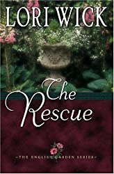 The Rescue (The English Garden Series #2) by Lori Wick (2002-07-01)