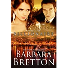The Princess and the Billionaire : Billionaire Lovers - Book 2 (English Edition)