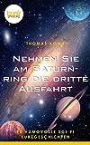 Nehmen Sie am Saturnring die dritte Ausfahrt von Thomas Kowa